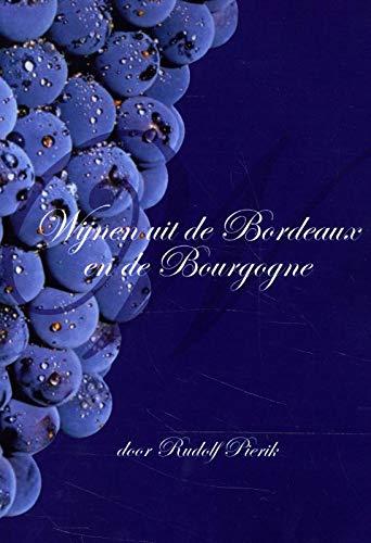 Wijnen uit de Bordeaux en de Bourgogne