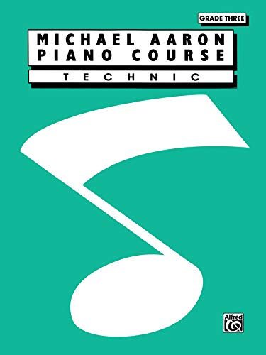 Michael Aaron Piano Course Technic: Grade 3