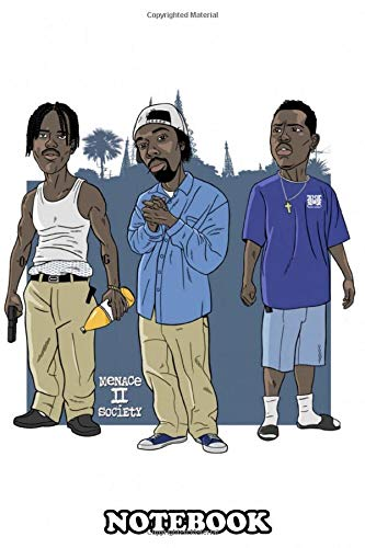 Notebook: Menace To Society Urban Movie , Journal for Writing, College Ruled Size 6' x 9', 110 Pages