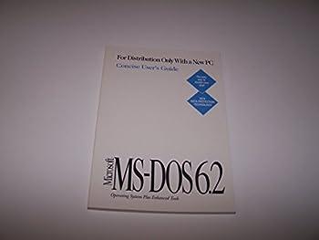 Paperback Microsoft Ms-Dos 6.2 User's Guide Book