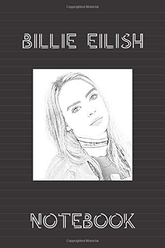 Billie Eilish Notebook: Lined workbook for One and Only Fans | version # 1