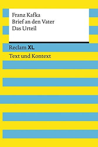Brief an den Vater / Das Urteil: Reclam XL – Text und Kontext