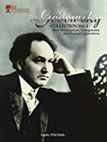 The Godowsky Collection: Ore Transcriptions, Arrangements and Original Compositions