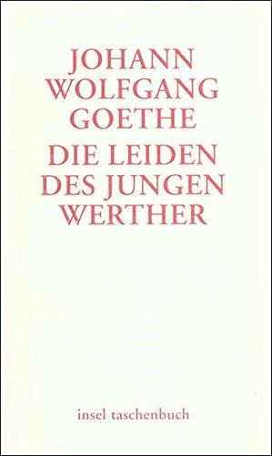 Die Leiden des jungen Werther: Ein Briefroman (insel taschenbuch)