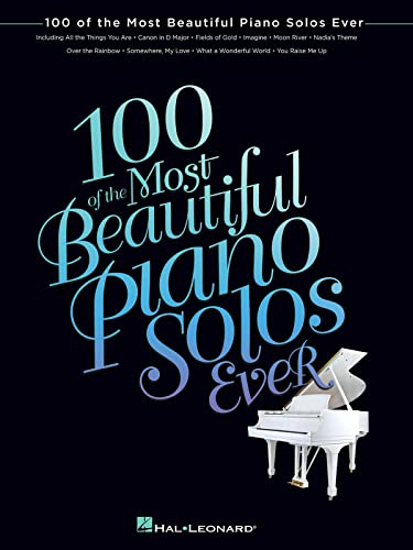 100 of the Most Beautiful Piano Solos Ev