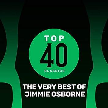Top 40 Classics - The Very Best of Jimmie Osborne