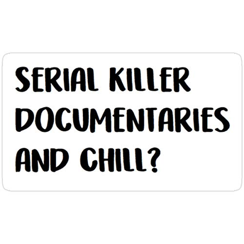 DKISEE Stickers Serial Killer Documentaries and Chill Wall Decals (3 Pcs/Pack) Books Backpack 4 inches