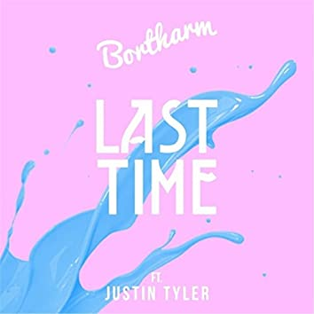 Last Time (feat. Justin Tyler)