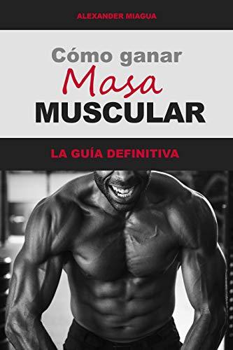 Como Ganar Masa Muscular: COMO GANAR MASA MUSCULAR, Como Estar En Forma Siempre, FITNESS
