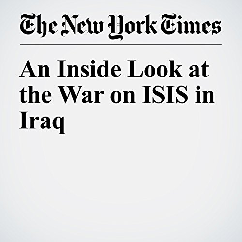 An Inside Look at the War on ISIS in Iraq copertina