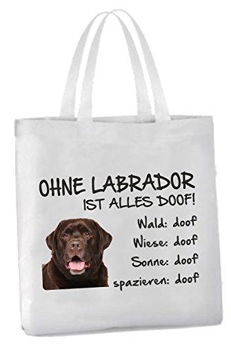 AdriLeo Einkaufstasche Ohne Labrador ist Alles doof! (braunes Fell)