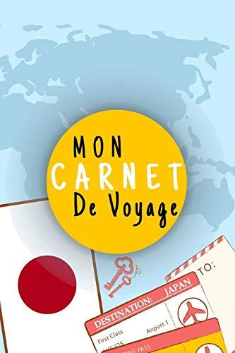 Mon Carnet De Voyage: Journal De Voyage JAPON Avec Planner et Check-List ,Pour Vous Accompagner Durant Votre Voyage ,125 pages, grille de lignes| Idée ... | format 6x9 DIN A5, couverture souple matte