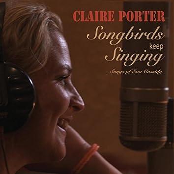 Songbirds Keep Singing