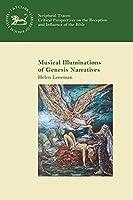 Musical Illuminations of Genesis Narratives (Scriptural Traces)