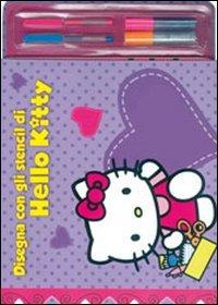 Disegna con gli stencil di Hello Kitty. Con stickers. Ediz. illustrata