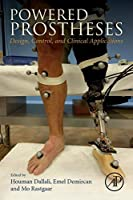 Powered Prostheses: Design, Control, and Clinical Applications Front Cover