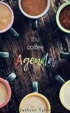 The Coffee Agenda (English Edition)