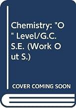 "Chemistry: ""O"" Level/G.C.S.E."