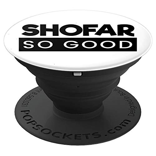 Shofar So Good Funny Hannukah Quote Joke Hanukkah PopSockets Grip and Stand for Phones and Tablets