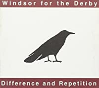 Difference & Repetition by Windsor For The Derby