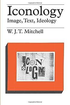 Iconology: Image, Text, Ideology