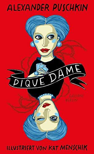 Pique Dame (Illustrierte Lieblingsbücher, Band 8)