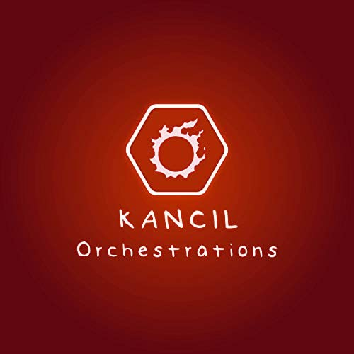 Kancil Orchestrations