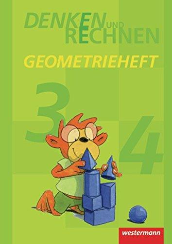 Denken und Rechnen Zusatzmaterialien - Ausgabe 2011: Geometrieheft Klasse 3 / 4: Zusatzmaterialien. Ausgabe 2010