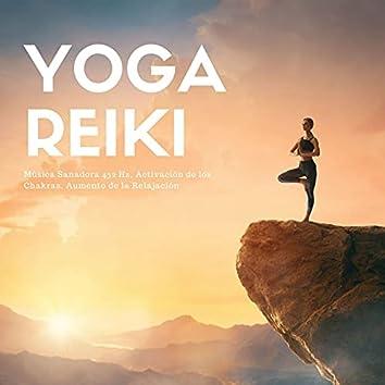 Yoga Reiki: Música Sanadora 432 Hz, Activación de los Chakras, Aumento de la Relajación