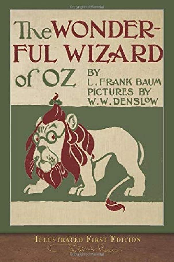 愚かいじめっ子ブーストThe Wonderful Wizard of Oz (Illustrated First Edition): 100th Anniversary OZ Collection