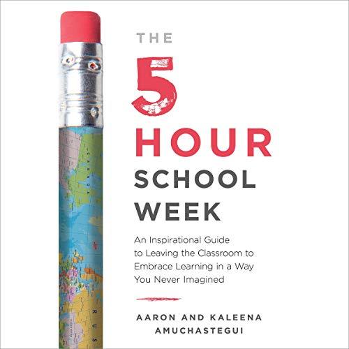 The 5-Hour School Week cover art