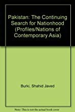 Pakistan: The Continuing Search for Nationhood