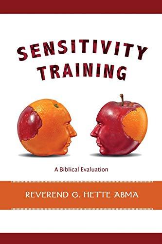 Sensitivity Training: A Biblical Evaluation
