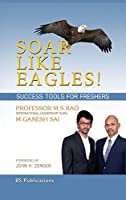 Soar Like Eagles Success Tools for Freshers