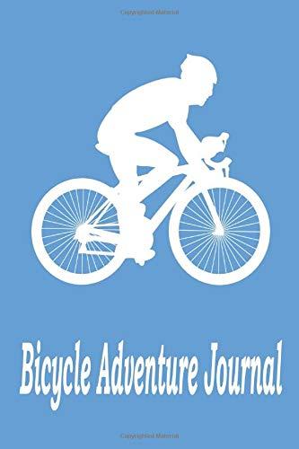 Bicycle adventure journal: Journal for bike lovers, funny bicycle journal, planner for bicycle adventure touring, journal for cycling, route planner, bike touring, mountain bike lover