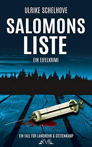 Salomons Liste: Ein Eifelkrimi -10- (Ein Fall für Landwehr & Stettenkamp)