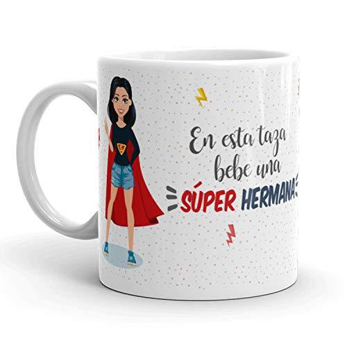 Kembilove Taza de Café para Hermana – Aquí Bebe una Super Hermana – Taza de Desayuno para Familia – Regalo Original para Familiares, Navidad, Aniversarios – Taza de Cerámica de 350 ml