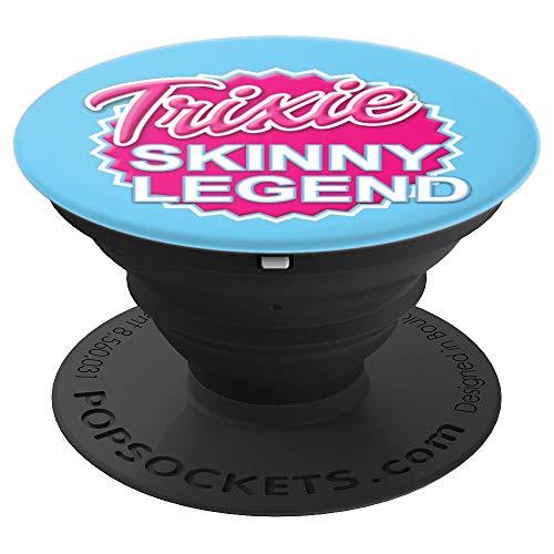 Trixie Skinny Legend Logo - PopSockets Ausziehbarer Sockel und Griff für Smartphones und Tablets