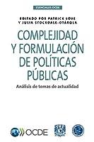 Esenciales OCDE Complejidad y formulación de políticas públicas Análisis de temas de actualidad
