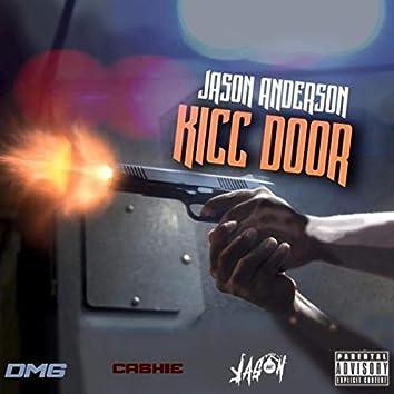 Kick Door (Kicc Door)