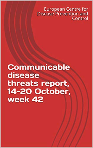 Communicable disease threats report, 14-20 October, week 42 (English Edition)