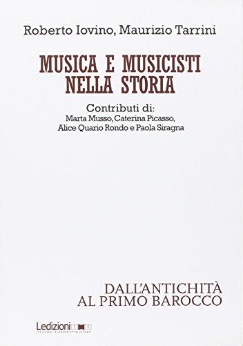 Musica e musicisti nella storia. Dall'antichità al primo Barocco