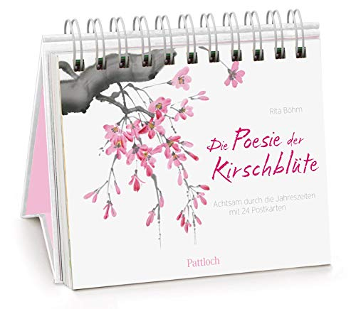 Die Poesie der Kirschblüte - achtsam durch die Jahreszeiten: Japan-Welt
