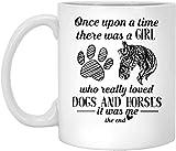 N\A azas de cerámica Érase una Vez una Chica Que Realmente amaba los Perros y los Caballos Era yo Regalos Taza de café Divertida Tazas de té