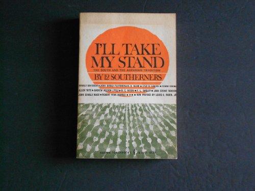 I'll Take My Stand (Torchbooks)