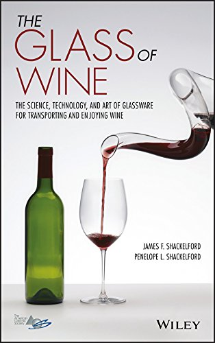 Compare Textbook Prices for The Glass of Wine: The Science, Technology, and Art of Glassware for Transporting and Enjoying Wine 1 Edition ISBN 9781119223436 by Shackelford, James F.,Shackelford, Penelope L.