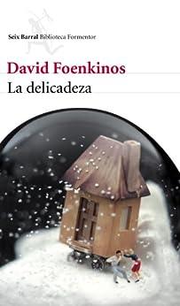 La delicadeza (Biblioteca Formentor) PDF EPUB Gratis descargar completo