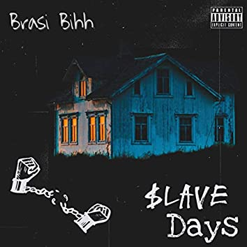 Slave Days