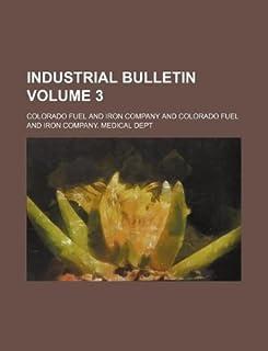Industrial Bulletin Volume 3