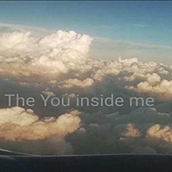The You Inside Me